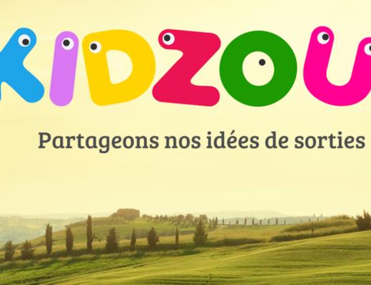 Kidzou : Le blog sympa des bons plans à votre porte !