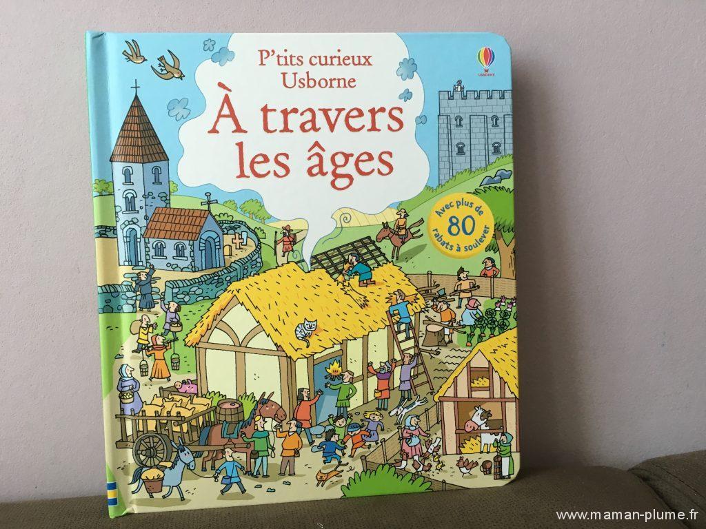 Livres P'tits Curieux - usborne - a travers les ages