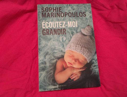 Ecoutez moi grandir – Sophie Marinopoulos