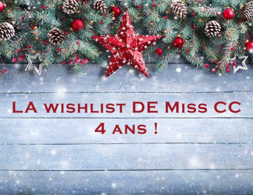 La wishlist de Noël de Miss CC, 4 ans !