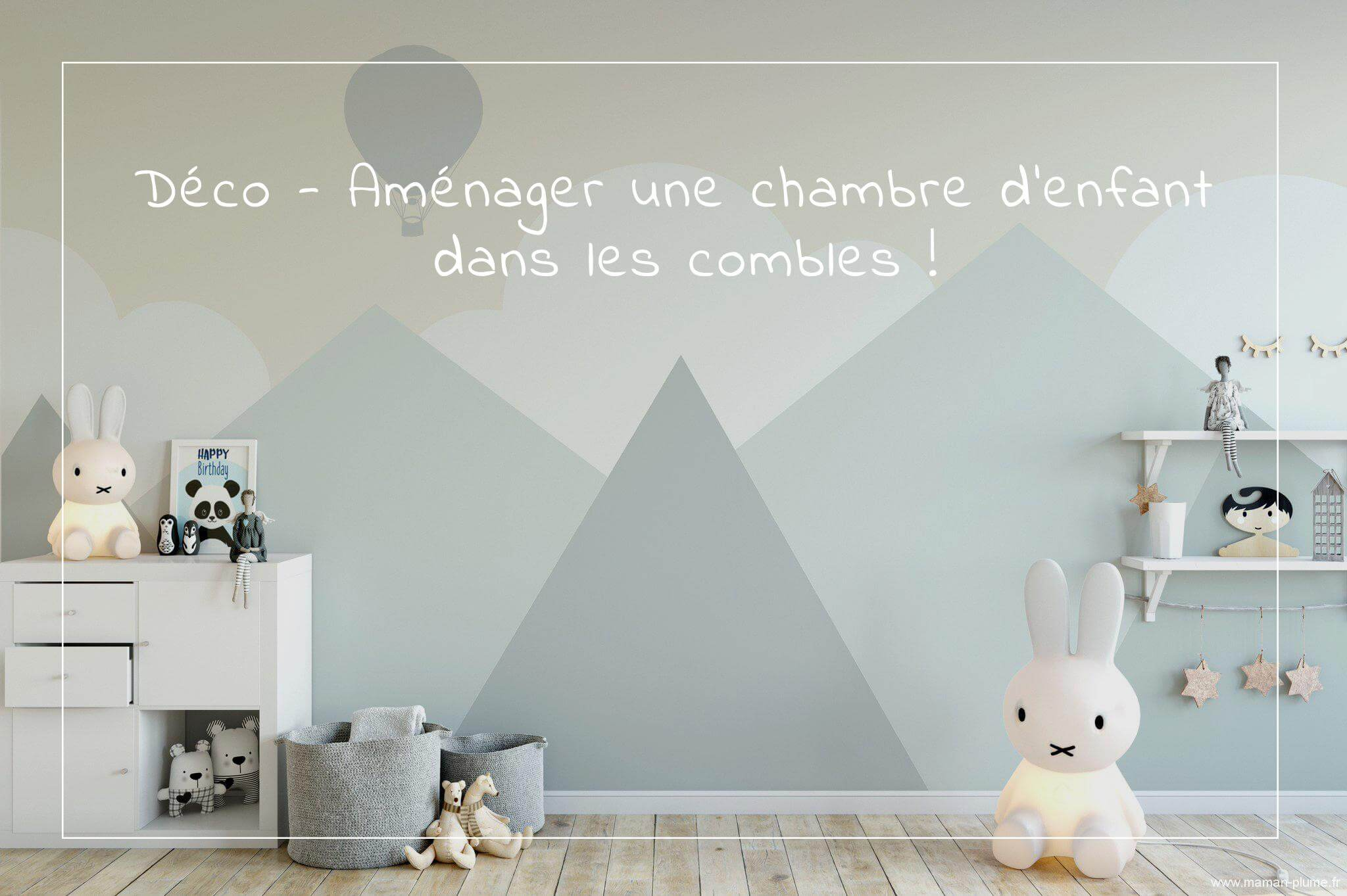 id es d co am nager une chambre d 39 enfant sous les combles le blog de maman plume. Black Bedroom Furniture Sets. Home Design Ideas